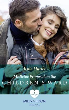 Mistletoe Proposal On The Children's Ward (Mills & Boon Medical)