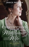 Christmas With His Wallflower Wife (Mills & Boon Historical) (The Beauchamp Heirs, Book 3)