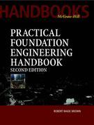 Practical Foundation Engineering Handbook, 2nd Edition