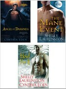 Shelly Laurenston - Howl for It Bundle: The Mane Event, Angel of Darkness & Howl for It