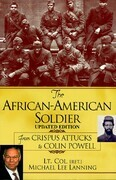 The African American Soldier: From Crispus Attucks To Colin Powell (updated)