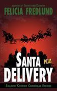 Santa Delivery Plus
