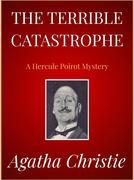 The Terrible Catastrophe