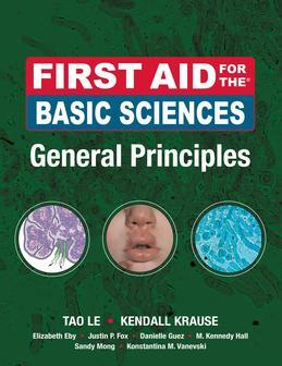 First Aid for the Basic Sciences, General Principles: General Principles
