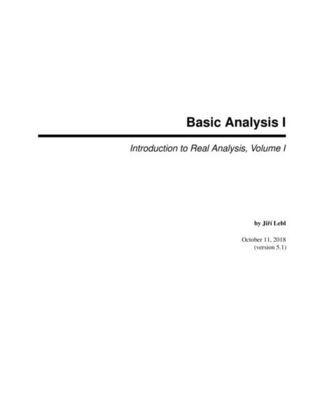Basic Analysis: Introduction to Real Analysis