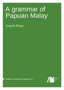 A grammar of Papuan Malay