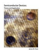 Semiconductor Devices: Theory and Application