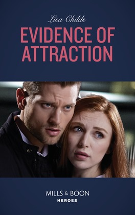 Evidence Of Attraction (Mills & Boon Heroes) (Bachelor Bodyguards, Book 10)