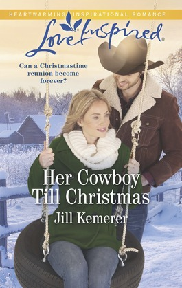 Her Cowboy Till Christmas (Mills & Boon Love Inspired) (Wyoming Sweethearts, Book 1)