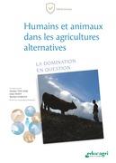 Humains et animaux dans les agricultures alternatives