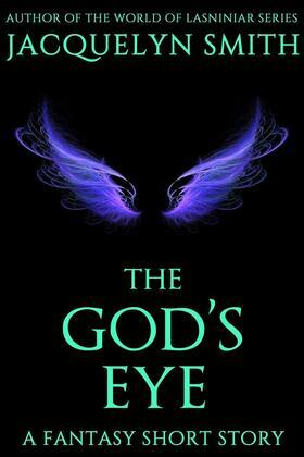 The God's Eye: A Fantasy Short Story