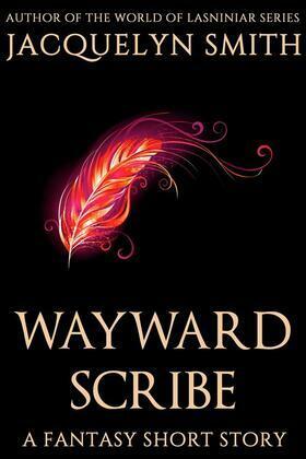 Wayward Scribe: A Fantasy Short Story