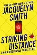 Striking Distance: A Kira Brightwell Short Story