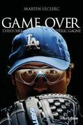 Game Over - Lhistoire dric Gagn