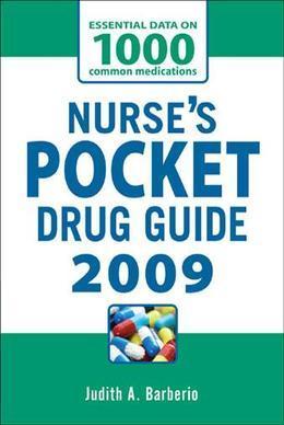 NURSES POCKET DRUG GUIDE 2009