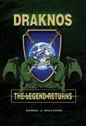 Draknos: The Legend Returns