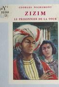 Zizim, le prisonnier de la Tour