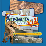 Answers Book for Kids Volume 2: 22 Questions from Kids on Dinosaurs and the Flood of Noah