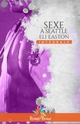 Sexe à Seattle - L'intégrale