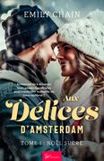 Aux délices d'Amsterdam - Tome 1