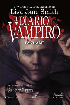 Il diario del vampiro. Fantasmi