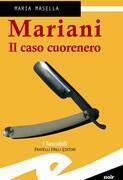Mariani. Il caso cuorenero