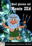 Quel giorno sul Monte ZEd