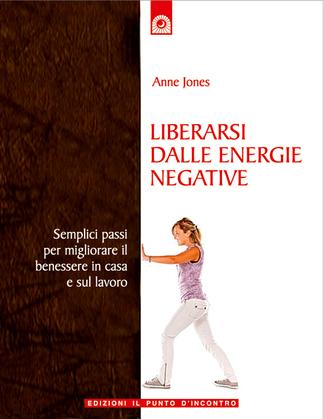 Liberarsi dalle energie negative
