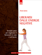 Liberarsi dalle energie negative