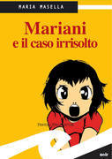 Mariani e il caso irrisolto