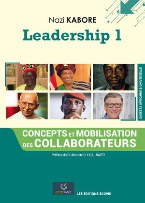 Leadership 1 : Concepts et mobilisation des collaborateurs