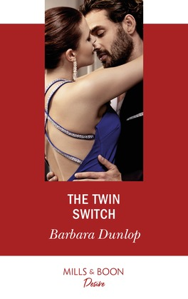 The Twin Switch (Mills & Boon Desire) (Gambling Men, Book 1)