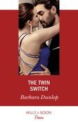 The Twin Switch (Mills & Boon Desire) (Gambling Men, Book 1)