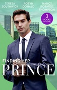 Finding Her Prince: Cindy's Doctor Charming (Men of Mercy Medical) / Rich, Ruthless and Secretly Royal / Accidental Cinderella (Mills & Boon M&B)