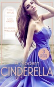 A Modern Cinderella: His L.A. Cinderella (In Her Shoes…) / His Shy Cinderella / A Millionaire for Cinderella (Mills & Boon M&B)
