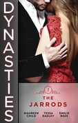Dynasties: The Jarrods: Claiming Her Billion-Dollar Birthright (Dynasties: The Jarrods) / Falling For His Proper Mistress / Wedding His Takeover Target (Mills & Boon M&B)