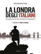 La Londra degli italiani