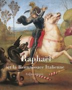 Raphael et la Rennaissace Italienne