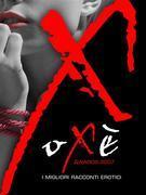 Oxè awards 2007. I migliori racconti erotici