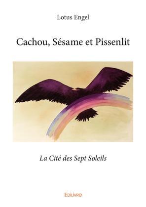 Cachou, Sésame et Pissenlit