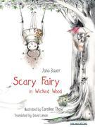 Scary Fairy in Wicked Wood