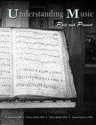 Understanding Music: Past and Present