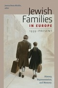 Jewish Families in Europe, 1939-Present