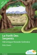 La Forêt Des Serpents