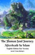 The Human Soul Journey Afterdeath In Islam English Edition Lite Version