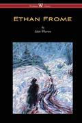Ethan Frome (with an introduction by Edith Wharton)