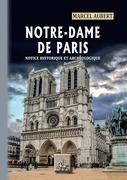 Notre-Dame de Paris, notice historique & archéologique
