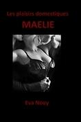 Les plaisirs domestiques - Maélie