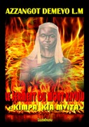 Le serment du mont Kivulu: Kimpa Kia Mvita
