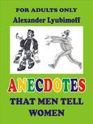 Anecdotes That Men Tell Women